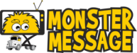 Monster Message-Mobile Billboard and a Really Big TV on Wheels